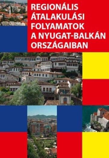Könyvbemutató: Regionális átalakulási folyamatok a Nyugat-Balkán országaiban - A cikkhez tartozó kép