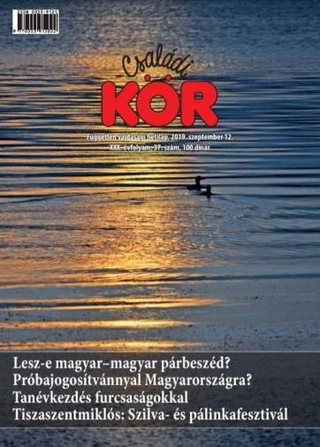 Családi Kör (2019. szeptember 12.): Lesz-e magyar–magyar párbeszéd Vajdaságban? - A cikkhez tartozó kép