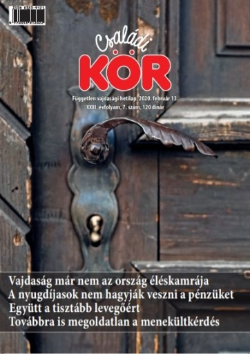 Családi Kör (2020. február 13.): Vajdaság már nem az ország éléskamrája - A cikkhez tartozó kép