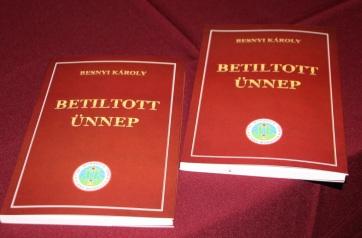 Bácskossuthfalva: Bemutatták Besnyi Károly Betiltott ünnep című könyvét - A cikkhez tartozó kép