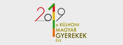 2019 - a magyar külhoni magyar gyerekek éve