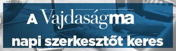 A Vajdaság Ma napi szerkesztőt és tudósítókat keres